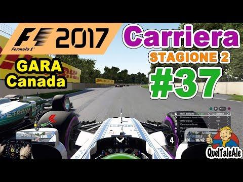 F1 2017 - PS4 Gameplay ITA - T300 - Carriera #37 - GARA Canada - Di prepotenza