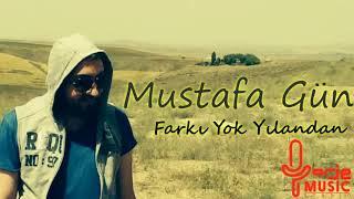 Mustafa Gün - Farkı Yok Yılandan - 2019