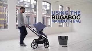 Utiliser le sac MAMMOTH de la BUGABOO