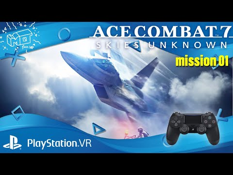 ACE COMBAT™ 7 / Playstation VR ._. first impression / Mission 01 / lets play / deutsch