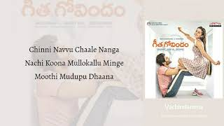 #Vachindamma - Sid Sriram | Geetha Govindam | Lyrics 🎼