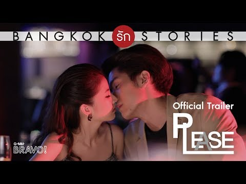 Trailer do filme Bangkok Rak Stories: Please