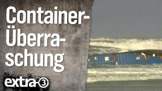 Container-Überraschung