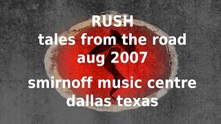 Rush - Tales from the Road - Dallas Texas 2007