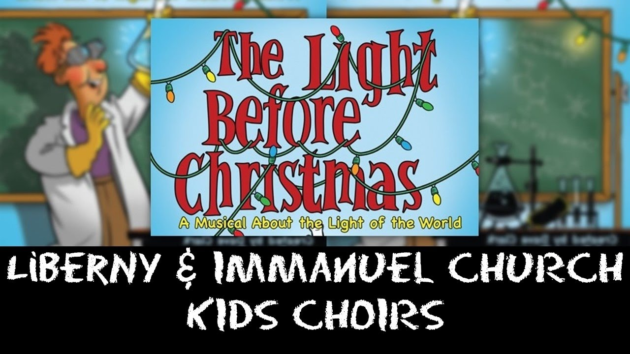 the light before christmas kids musical libertyny immanuel kids choir - The Light Before Christmas