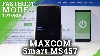 How to Boot into Fastboot Mode in MAXCOM Smart MS457 Strong