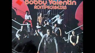 Ingratitudes - BOBBY VALENTIN