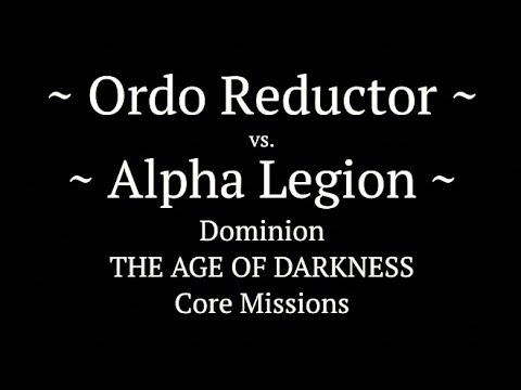 M.31 - Horus Heresy Battle Report - Ep 37 - Ordo Reductor vs. Alpha Legion