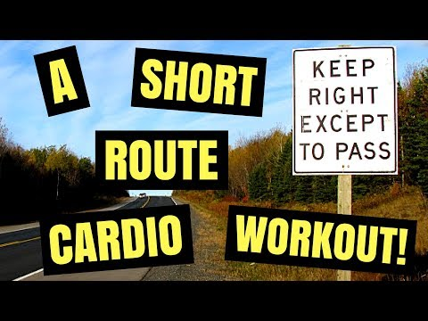 A SHORT ROUTE CARDIO WORKOUT!