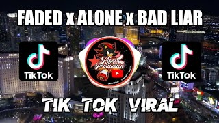 Download DJ FADED x ALONE x BAD LIAR - TIK TOK VIRAL    REMIX FULL BASS TERBARU 2020