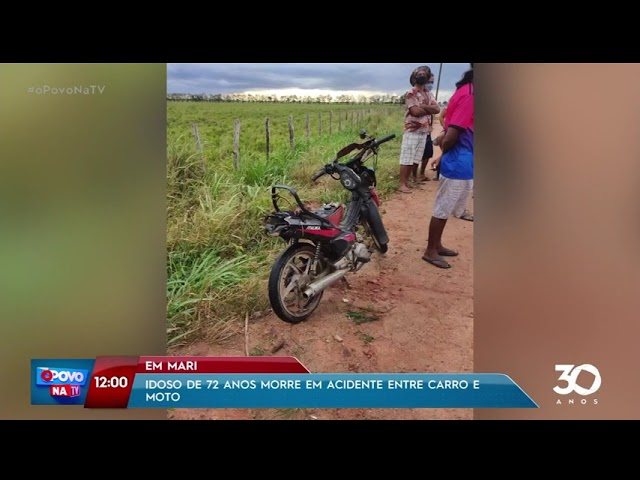 Idoso de 72 anos morre em acidente entre carro e moto em Mari - O Povo na TV