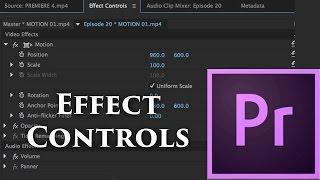 Episode 20 - Effect Controls - Tutorial for Adobe Premiere Pro CC 2015