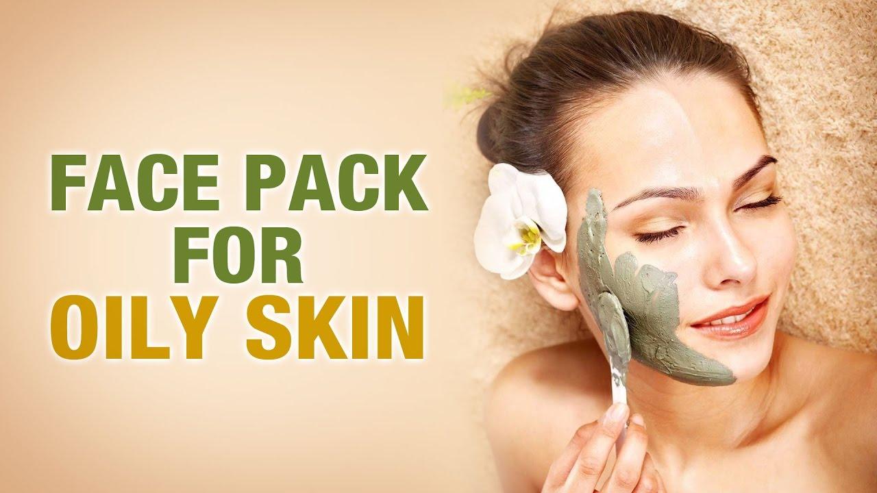 Homemade Face Pack for Oily Skin - Riya Singh - Beauty Tips
