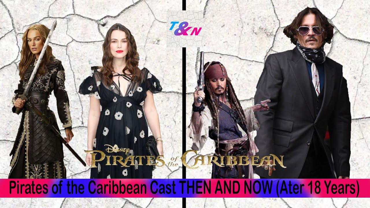 Download Pirates of the Caribbean Cast THEN & NOW (2003 vs 2021)