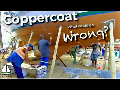 Our Coppercoat Antifouling Application -DISASTER Or SUCCESS? (Patrick Childress Sailing #57)