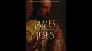 Book Discussion on James the Brother of Jesus by Robert Eiseman (Better Quality)