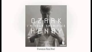 Ozark Henry - I