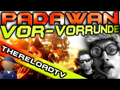 Vor-Vorrunde Padawan - TheReLoAdTv