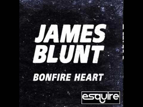 James Blunt   Bonfire Heart (eSQUIRE vs OFFBeat Radio)