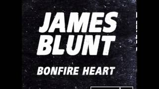 James Blunt   Bonfire Heart (eSQUIRE vs OFFBeat Radio)