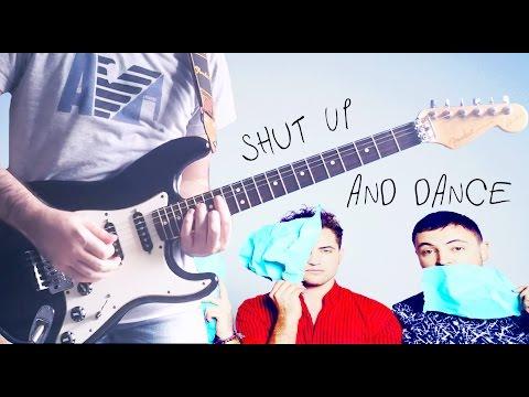 Shut Up And Dance - Guitar Cover (Walk The Moon) + GUITAR TAB