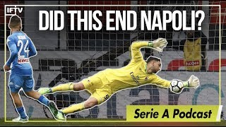 Did donnarumma end napoli's scudetto hopes? serie a podcast