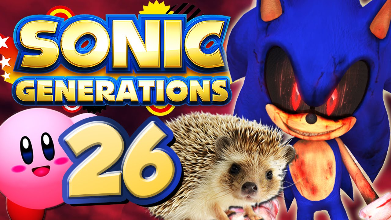 SONIC GENERATIONS # 26 ★ Mods: Sonic exe, Kirby vs  Metaknight, Real  Hedgehog [HD | 60fps]