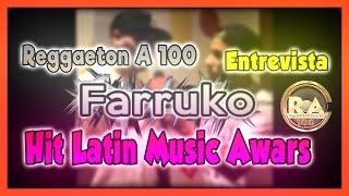 Farruko - Entrevista Hit Latin Music Awars | Reggaeton A 100