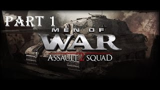 Men of War Assault Squad 2 Iron Fist Walkthrough part 1