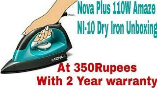 NOVA Plus NI-10 Iron Unboxing | Flipkart Purchase At 350rs