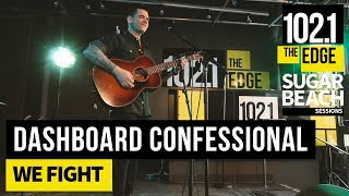 Dashboard Confessional - We Fight (Live at the Edge)