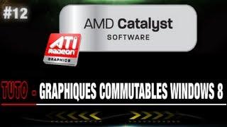 Tuto | Problème Graphiques Commutables !! FIX Windows 8