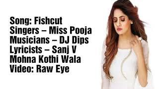 Fishcut Lyrics Miss Pooja DJ lips Sank V Mohan kothi wala