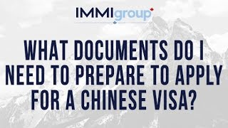 What documents do I need to prepare to apply for a Chinese visa?