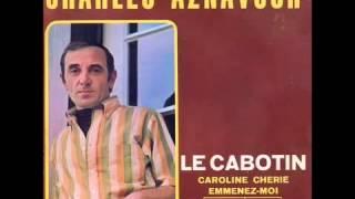Charles Aznavour - Le cabotin