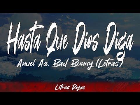 Hasta Que Dios Diga – Anuel Aa, Bad Bunny (Letras / Lyrics) Letras Rojas
