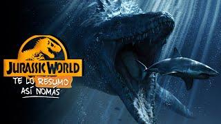 Jurassic World | Te Lo Resumo Así Nomás#168