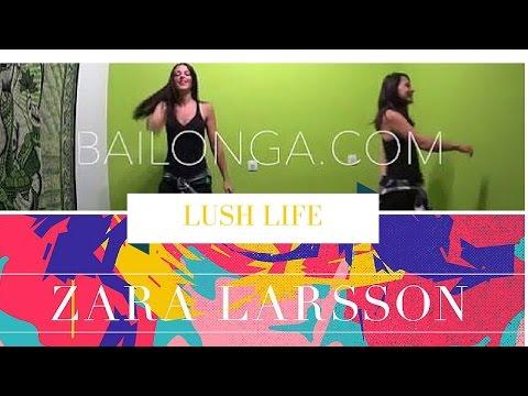 Lush Life Zara Larsson coreografia