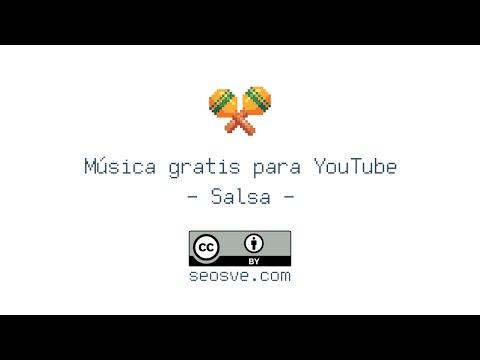 💃 Música gratis para vídeos de YouTube: Salsa   seosve OST 1/16