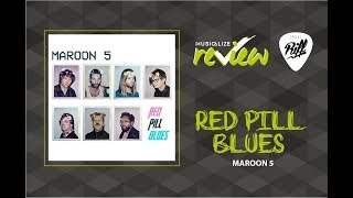 Maroon 5 - Red Pill Blues | RIFF Review #19