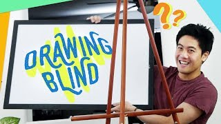 Playing Drawing Blind!