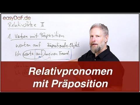 Deutsch Lernen - Relativsätze II - Relativpronomen Und Präposition
