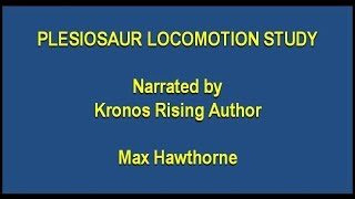 Plesiosaur Flipper Locomotion Study by Max Hawthorne