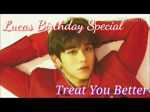 {16+} Lucas [NCT/WayV] Birthday Special Oneshot - Treat You Better