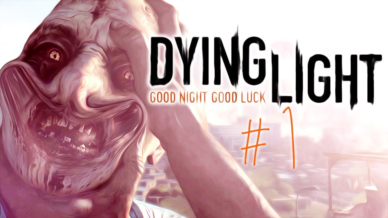Dying Light Gameplay Part 1 Parkour Meets Zombies Youtube