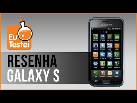 Galaxy S Samsung Smartphone - Vídeo Resenha EuTestei Brasil