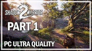 Shadow Warrior 2 Walkthrough Part 1 WANG - PC Ultra Let