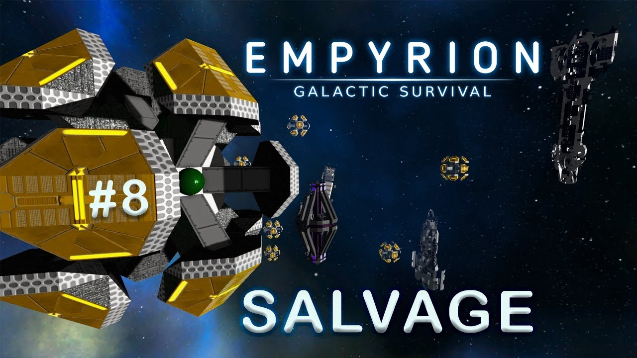 HACKING THE SALVAGE | Empyrion Galactic Survival | Alpha 9