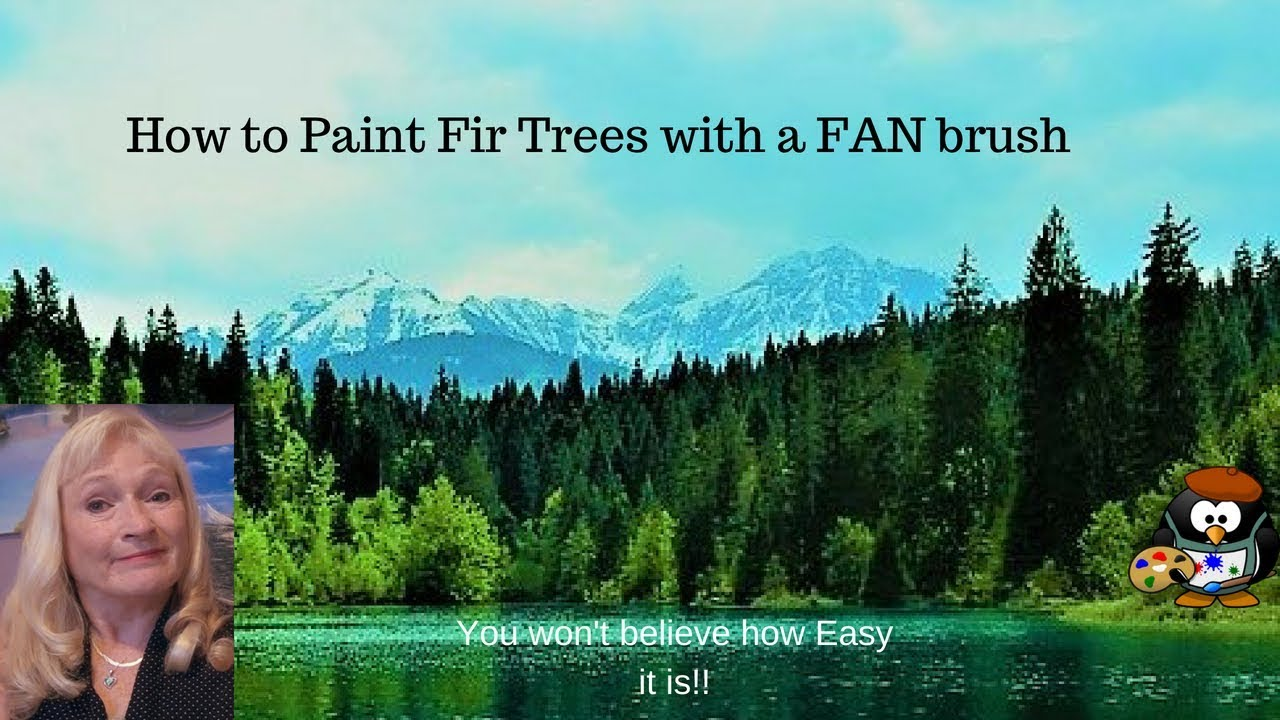 How To Paint Easy Fir Trees With A Fan Brush Acrylic Painting Lesson For Beginners