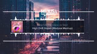 Panic! At The Disco vs Slipz - High DnB Hopes (Medusa Mashup)